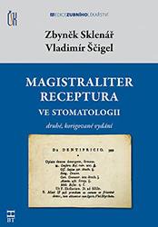 Magistraliter receptura<br> ve stomatologii