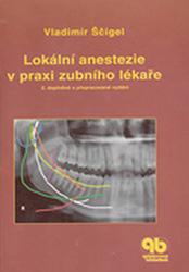 Lokální anestezie v praxi<br> zubního lékaře